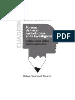 Rafael Sandoval, Formas de hacer metodología en la investigación