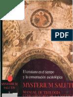 Mysterium Salutis 5. El Cristiano en el tiempo y la consumación escatológica