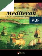 Mediteran i mediteranski svet u doba Filipa II Tom II - Fernan Brodel