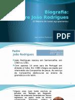Biografia Padre João Rodrigues