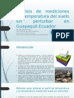 Análisis de Mediciones de Temperatura Del Suelo Sin Perturbar Presentación