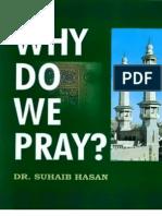 Why Do We Pray by Dr Suhaib Hasan