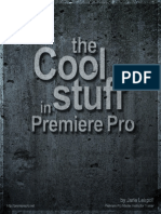 Content the Cool Stuff in Premiere Pro