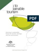 Pasos Para El Turismo Sostenible Planificación de Un Futuro Sostenible Para El Turismo, El Patrimonio y El Medio Ambiente