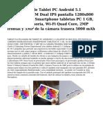 9.6 pulgadas de Tablet PC Android 5.1 Lollipop 3G SIM Dual IPS pantalla 1280x800 desbloqueado Smartphone tabletas PC 1 GB, 16 GB de memoria, Wi-Fi Quad Core, 2MP frontal y 5MP de la camara trasera 5000 mAh.pdf