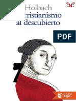 El cristianismo al descubierto - Baron de Holbach.pdf