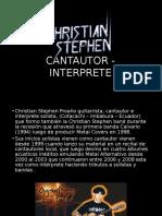 Christian Stephen - Cantautor - Interprete