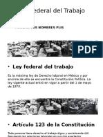 Ley Federal del Trabajo.pptx