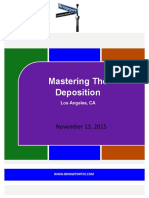 Mastering the Deposition