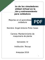 Trabajo de Investigacion Aplicacion de Simuladores en Soldadura