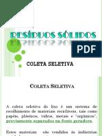 Resíduos Sólidos -  Coleta Seletiva