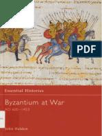 Haldon, J. F.. Byzantium at War, AD 600-1453. 2002. 0415968615. (ROUTLEDGE) (OCRed Images)