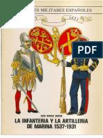 Infanteria y Artilleria Marina 1537-1931 (Bueno)