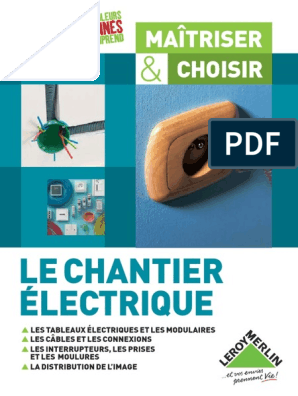 Guide Complet Electricité Leroy Merlinpdf électricité