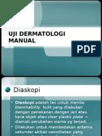 (Dr.mutia) Uji Dermatologi Manual