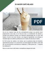 Cómo Hacer Café Helado
