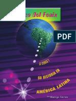 En Busca Del Fénix. La Ciencia y Su Historia en América Latina - Rodrigo Fernós