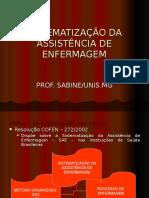SISTEMATIZAÇÃO DA ASSISTÊNCIA DE ENFERMAGEM.ppt