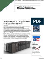 ¿Cómo Testear PLCs_ Guía Básica de Diagnóstico de PLCs _ Reparación de Electrónica Industrial