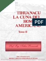 Tiahuanaco - La Cuna Del Hombre Americano Tomo II