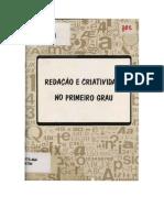 Redação e Criatividade No Primeiro Grau