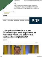 ¿en Qué Se Diferencia El Nuevo Acuerdo de Paz Entre El Gobierno de Colombia y Las FARC Del Que Fue Rechazado en El Plebiscito