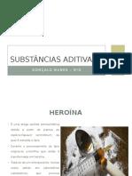 Substâncias aditivas