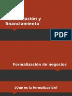 Formalización y Financiamiento