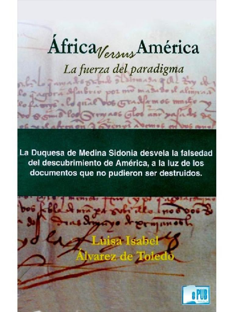 Alvarez de Toledo Luisa Isabel. Africa Versus América. La Fuerza Del ...
