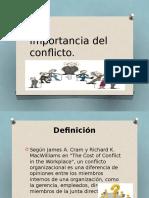 2.- Importancia Del Conflicto