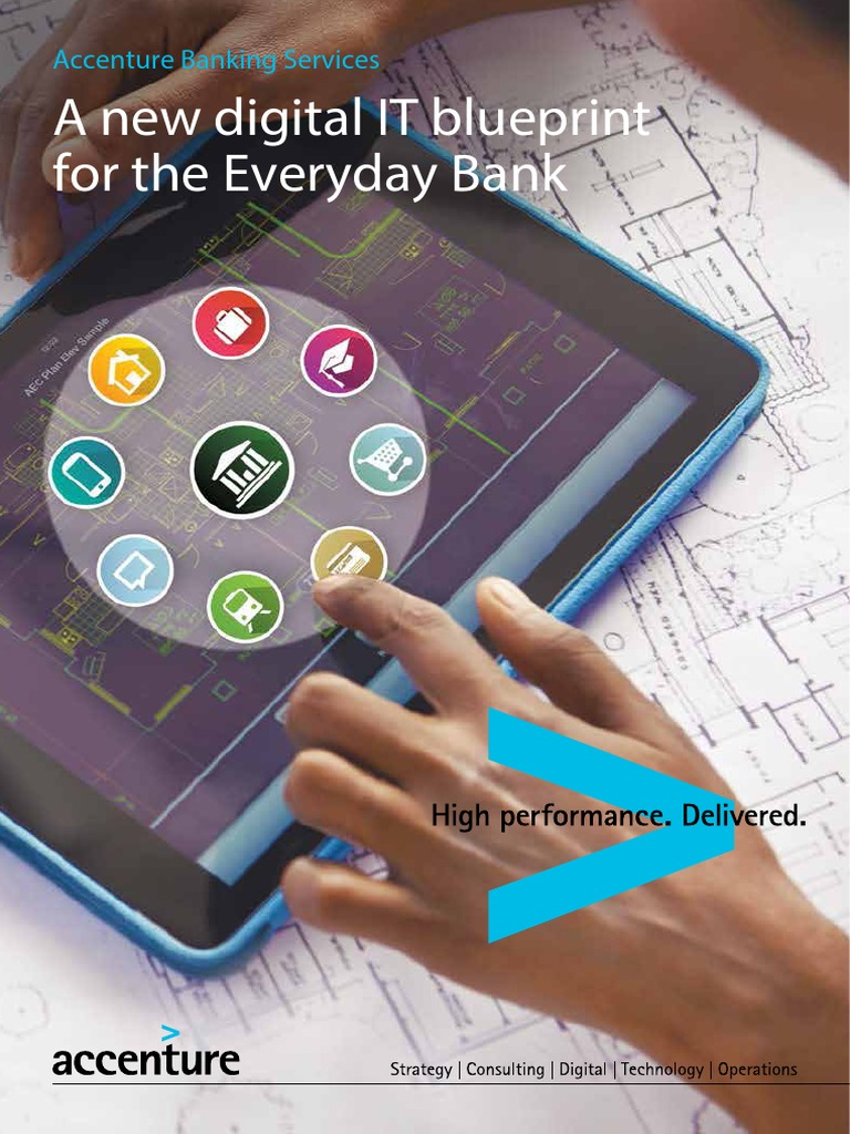 Accenture it blueprint for the everyday bank cloud computing accenture it blueprint for the everyday bank cloud computing analytics malvernweather Images