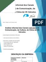 Análise Informal Dos Canais (Veículos) De
