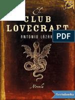 El Club Lovecraft - Antonio Lazaro