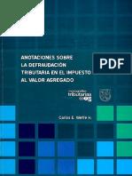 Anotaciones Sobre La Defraudacion Tributaria en El Impuesto Al Valor Agregado Carlos Weffe