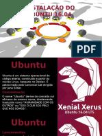 Instalaçao Linux 16.04