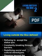 Living Outside the Box 2
