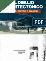 93. El Dibujo Arquitectónico, plantas, cortes y alzados - Thomas C. Wang.pdf