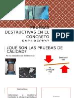 Pruebas Destructivas en El Concreto Endurecido
