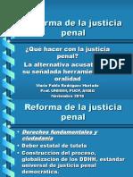 Justicia Penal Acusatorio y Oralidad en el código procesal penal Peruano