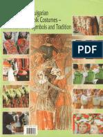 Bulgarian Folk Costumes - Symbols and Traditions