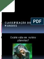 Classificação Dos Mundos