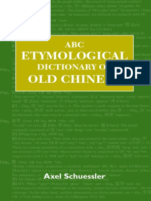 Etymological Old Chinese: ABC Dictionary Of