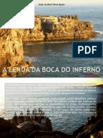 A Lenda da Boca do Inferno - por João Aníbal Henriques