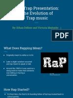 Evolution of Trap Music