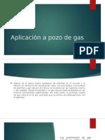 Aplicación a Pozo de Gas