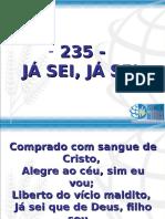 235 - JÁ SEI, JÁ SEI