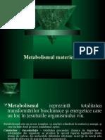 Metabolismul Materiei Vii