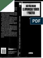15.- Quesada Castillo Rocío. (2008). Guía Para Evaluar El Aprendizaje Teórico y Practico