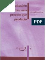 3.- Blanco Felip, L. A. (1996). La evaluación educativa, más proceso que producto