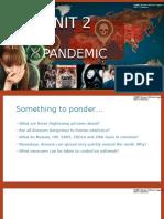 UNIT 2 Pandemic